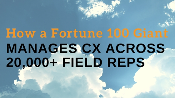 How a Fortune 100 Giant Manages CX Across 20,000+ Field Reps