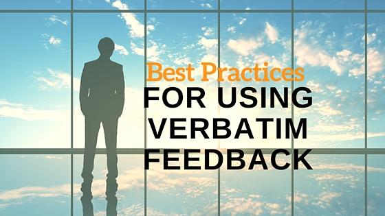Best Practices for Using Verbatim Feedback [Video]