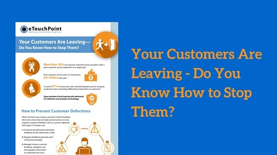 Your Customers Are Leaving – Do You Know How to Stop Them? [Infographic]