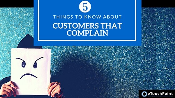 5 Things to Know About Customers that Complain