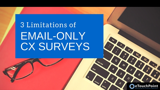 3 Limitations of Email-Only CX Surveys