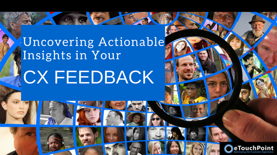 Uncovering Actionable Insights in Your CX Comments