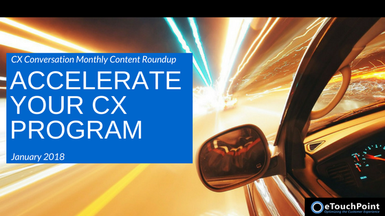 CX Conversation: Accelerate Your CX Program in 2018