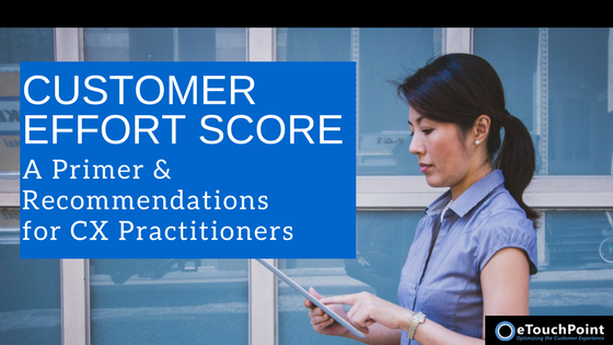 The Customer Effort Score: A Primer & Recommendations for CX Practitioners