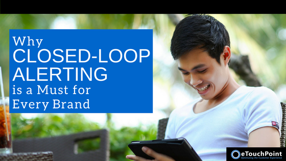 Why Closed-Loop Alerting is a Must for Every Brand