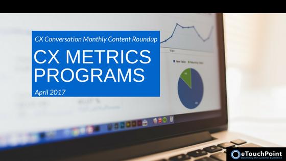 CX Conversation: CX Metrics Programs