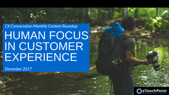 CX Conversation: Human Focus in Customer Experience