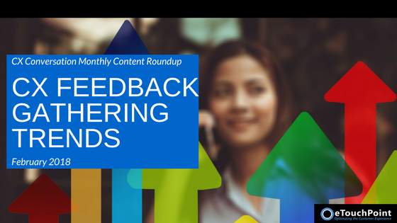 CX Conversation: CX Feedback Gathering Trends