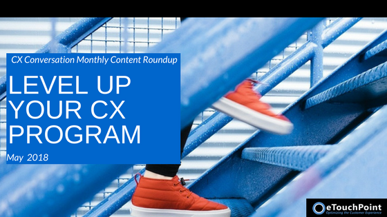 CX Conversation: Level Up Your CX Program