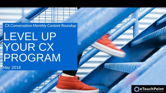 CX Conversation: Level Up Your CX Program