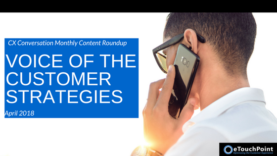 CX Conversation: Voice of the Customer Strategies