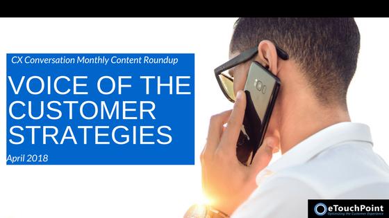 CX Conversation: Voice of the Customer Strategies