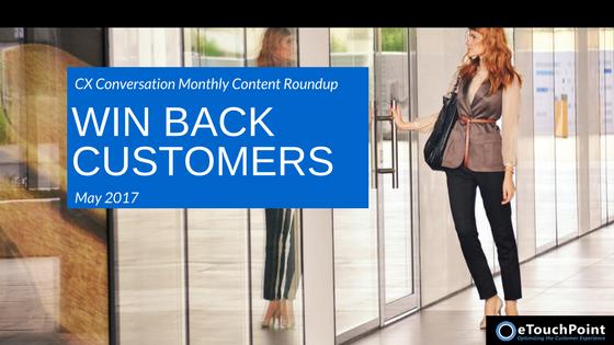 CX Conversation: Win Back Customers